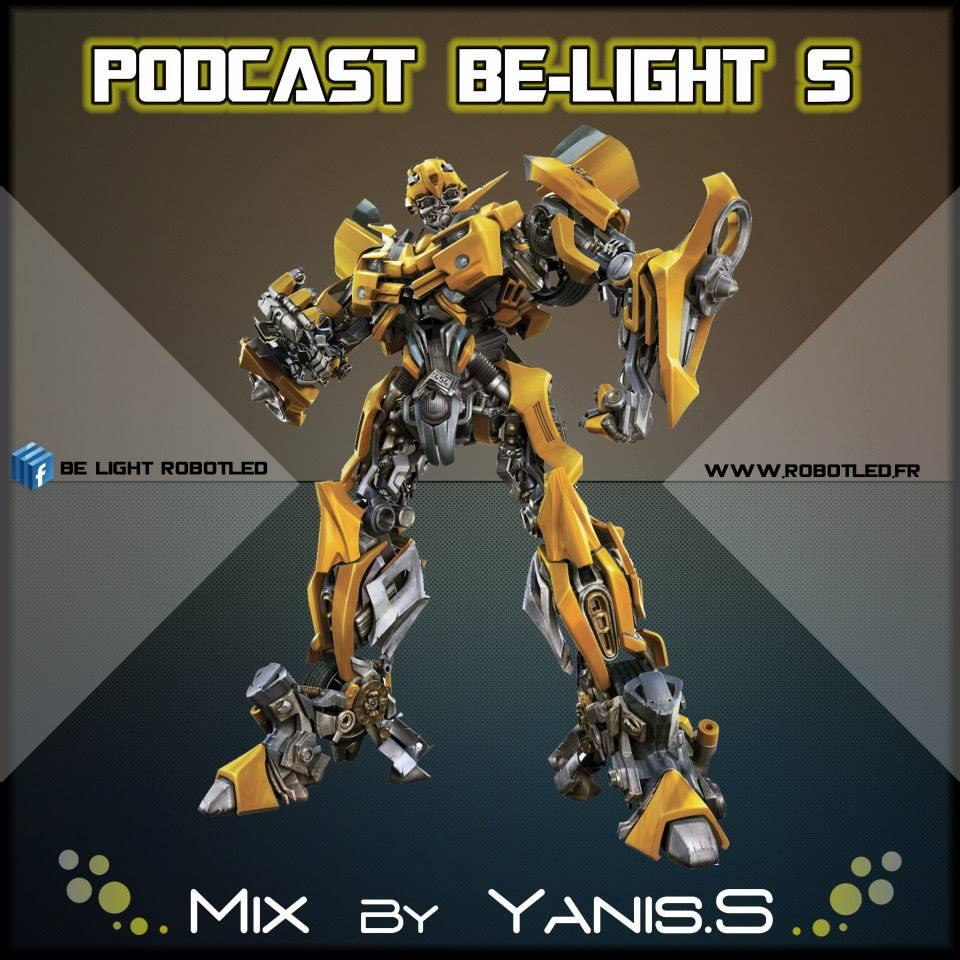 robot led, Belight, Robots Leds, Robot lumineu, podcast 5, Yanis S